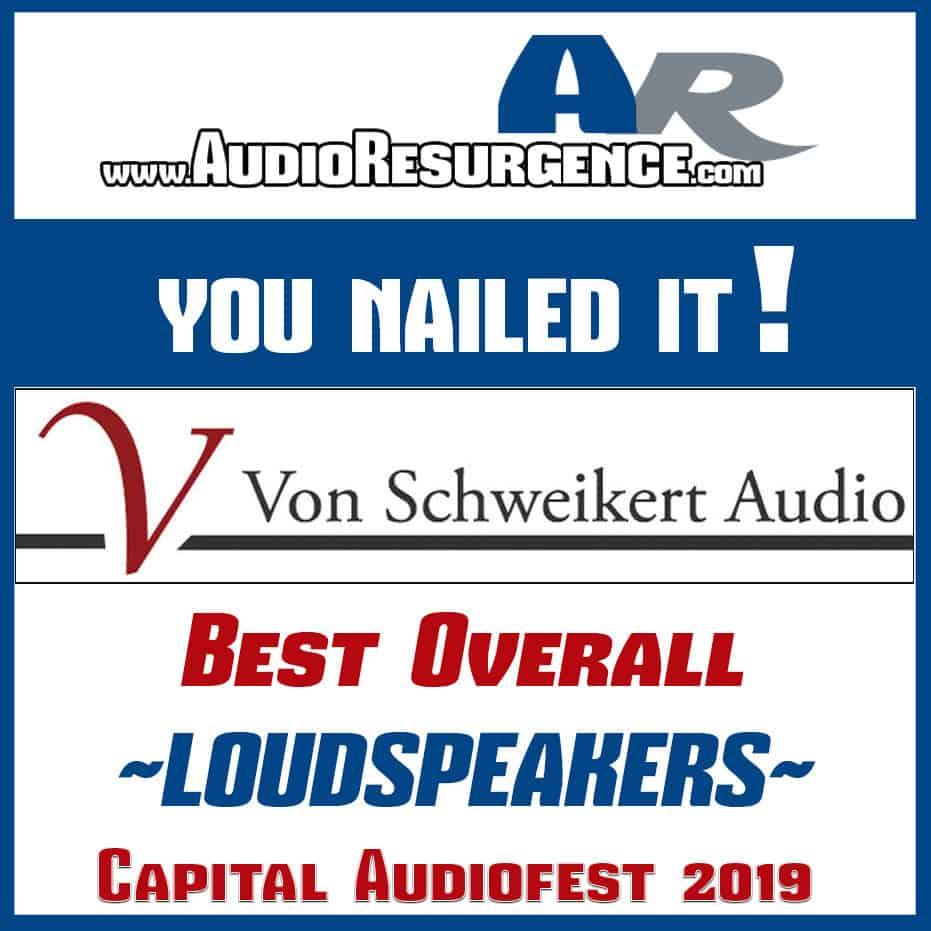 VON SCHWEIKERT speakers at 2019 Capital Audiofest